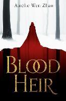 Blood Heir - Blood Heir Trilogy Book 1 (Paperback)