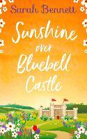 Sunshine Over Bluebell Castle - Bluebell Castle Book 2 (Paperback)