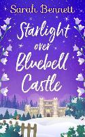 Starlight Over Bluebell Castle - Bluebell Castle Book 3 (Paperback)