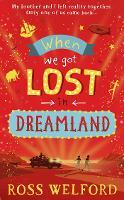 When We Got Lost in Dreamland (Paperback)