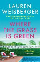 Where the Grass Is Green (Hardback)