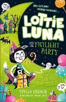 Lottie Luna and the Twilight Party - Lottie Luna Book 2 (Paperback)