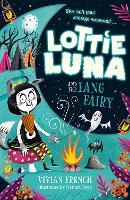 Lottie Luna and the Fang Fairy - Lottie Luna Book 3 (Paperback)