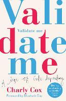 Validate Me: A Life of Code-Dependency (Paperback)