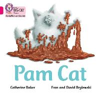 Pam Cat: Band 01b/Pink B - Collins Big Cat Phonics for Letters and Sounds (Paperback)