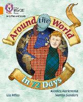 Around the World in 72 Days: Band 06/Orange - Collins Big Cat Phonics for Letters and Sounds (Paperback)