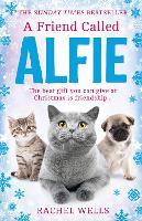 A Friend Called Alfie - Alfie series Book 6 (Hardback)