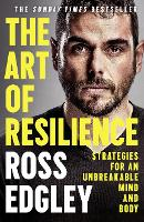 The Art of Resilience: Strategies for an Unbreakable Mind and Body (Paperback)