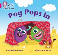 Pog Pops In: Band 01b/Pink B - Collins Big Cat Phonics for Letters and Sounds (Paperback)