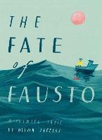 The Fate of Fausto (Hardback)