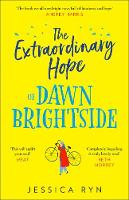 The Extraordinary Hope of Dawn Brightside (Paperback)
