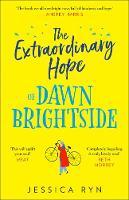 The Extraordinary Hope of Dawn Brightside