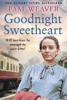 Goodnight Sweetheart (Paperback)