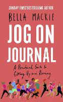 Jog on Journal: A Practical Guide to Getting Up and Running (Paperback)