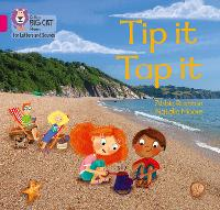 Tip it Tap it: Band 01a/Pink a - Collins Big Cat Phonics for Letters and Sounds (Paperback)