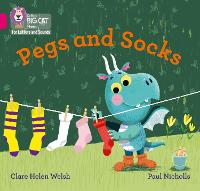 Pegs and Socks: Band 01b/Pink B - Collins Big Cat Phonics for Letters and Sounds (Paperback)