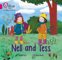 Nell and Tess: Band 01b/Pink B - Collins Big Cat Phonics for Letters and Sounds (Paperback)