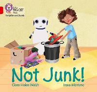 Not Junk!: Band 02a/Red a - Collins Big Cat Phonics for Letters and Sounds (Paperback)