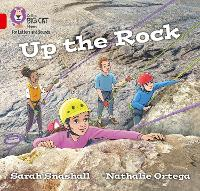 Up the Rock: Band 02a/Red a - Collins Big Cat Phonics for Letters and Sounds (Paperback)
