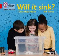 Will it sink?: Band 02a/Red a - Collins Big Cat Phonics for Letters and Sounds (Paperback)