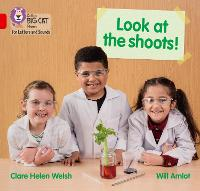 Look at the shoots!: Band 02b/Red B - Collins Big Cat Phonics for Letters and Sounds (Paperback)