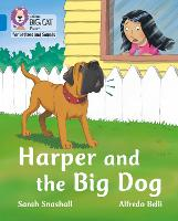 Harper and the Big Dog: Band 04/Blue - Collins Big Cat Phonics for Letters and Sounds (Paperback)