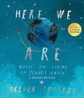 Here We Are: Notes for Living on Planet Earth - A Special Edition (Hardback)