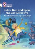 Police Nan and Spike the Cat-Detective - The Mystery of the Toyshop Robber: Band 10+/White Plus - Collins Big Cat (Paperback)