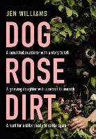 Dog Rose Dirt