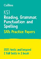 KS1 English Reading, Grammar, Punctuation and Spelling SATs Practice Papers: For the 2022 Tests - Collins KS1 SATs Practice (Paperback)