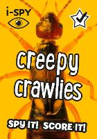 i-SPY Creepy Crawlies: What Can You Spot? - Collins Michelin i-SPY Guides (Paperback)