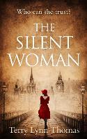 The Silent Woman - Cat Carlisle Book 1 (Paperback)
