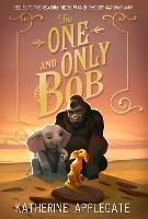 The One and Only Bob - The One and Only Ivan (Paperback)