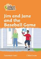 Level 4 - Jim and Jane and the Baseball Game - Collins Peapod Readers (Paperback)