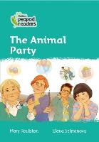 Level 3 - The Animal Party - Collins Peapod Readers (Paperback)