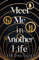 Meet Me in Another Life (Hardback)