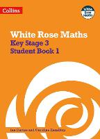 Key Stage 3 Maths Student Book 1 - White Rose Maths (Paperback)
