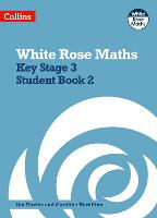 Key Stage 3 Maths Student Book 2 - White Rose Maths (Paperback)