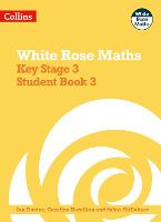 Key Stage 3 Maths Student Book 3 - White Rose Maths (Paperback)