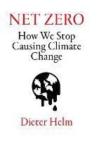 Net Zero: How We Stop Causing Climate Change (Hardback)