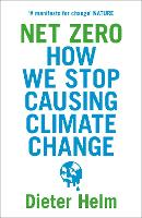 Net Zero: How We Stop Causing Climate Change (Paperback)