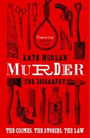 Murder: The Biography (Paperback)