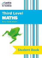 Third Level Maths: Cfe Benchmark Edition - Leckie Student Book (Paperback)
