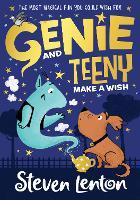 Genie and Teeny: Make a Wish - Genie and Teeny Book 1 (Paperback)