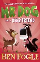 Mr Dog and a Deer Friend - Mr Dog (Paperback)
