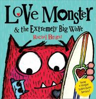 Love Monster and the Extremely Big Wave