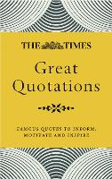 The Times Great Quotations: Famous Quotes to Inform, Motivate and Inspire (Paperback)