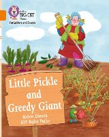 Little Pickle and Greedy Giant: Band 06/Orange - Collins Big Cat Phonics for Letters and Sounds (Paperback)