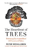 The Heartbeat of Trees (Paperback)
