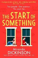 The Start of Something (Paperback)